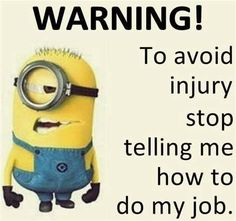 Do you hear that ? It's a real WARNING! - funny minion memes, Funny Minion Quote...