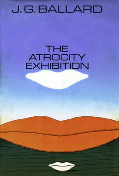 Cover of the first American edition of The Atrocity Exhibition pulped by Doubleday in 1970. Illustration: Michael Foreman