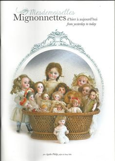 NEW French Doll Book! Mesdemoiselles Mignonnettes! Mignonette All Bisque Dolls!