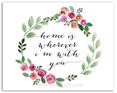 Home is wherever I'm with you- print of watercolor wreath painting on Etsy…
