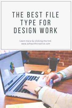 The Best File Type for Various Design Work - Ashworth Creative Type Design, Your Design, Web Design, Graphic Design, How To Pronounce Gif, Social Media Buttons, Image File Formats, Sleepless Nights, You Working
