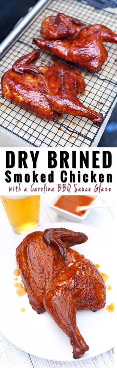 Dry Brined Smoked Chicken with a Carolina BBQ Glazed. Summer is nearly here (!!) and this is am amazing chicken recipe to try out for Memorial Day BBQ's or any time this summer! So delicious!