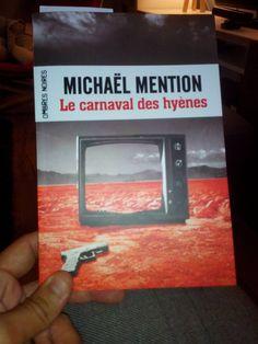 Le carnaval des hyènes de Michaël Mention (source FB)(photo: Bruno Le Libraire) #VendrediLecture