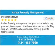 Harbor Property Management has great online tools to pay your rent, issue support tickets...