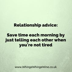 Relationship advice for parents! Save time each morning by just telling each other when you're not tired Funny Parenting Memes, Parenting Humor, Parenting Hacks, Mommy Humor, Relationship Advice, Relationships, Sleep Deprivation, About Me Blog, Tired