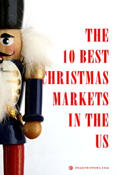 Here is a round up of some of the best and most interesting markets to put the Christmas cheer into the heart of any Scrooge!