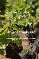Eline Jaarsma - Een goed wijnjaar -