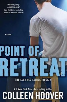 #REVIEW: Point Of Retreat by @Colleen Hoover I got slammed AGAIN by Point of Retreat (Slammed #2) by Colleen Hoover. This series is addictive.