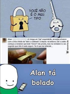 Que isso Alan? Memes Status, Dankest Memes, Dark Jokes, Little Memes, Getting Bored, Funny Cute, Funny Posts, Funny Images, Nostalgia