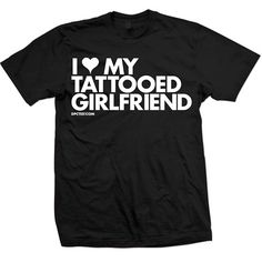"Unisex ""I Heart My Tattooed Girlfriend"" Tee by Dpcted Apparel (Black) #InkedShop #wordtee #tattooedgirlfriend #tee #mens"