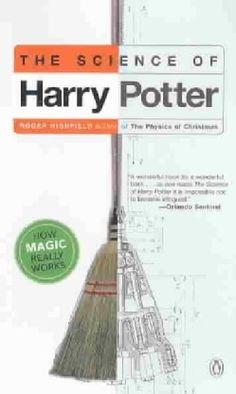 The Science of Harry Potter: How Magic Really Works (Paperback) - 2894162 - Overstock.com Shopping - Great Deals on Literary Criticism
