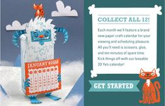 The Curiosity Group has a papercraft calendar of the month series, starting w/ this yet calendar via How About Orange