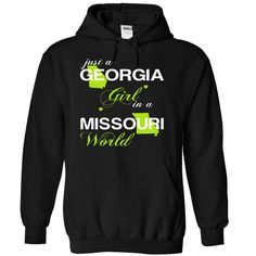 Just A Georgia Girl In A Missouri World T-Shirts, Hoodies. VIEW DETAIL ==►…