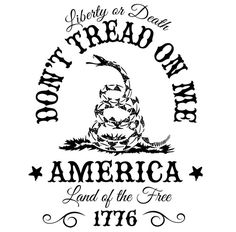 Don't Tread on Me. Liberty or Death. Land of the Free. T-Shirt. Don't Tread on Me T-Shirt. Gasden Flag T-Shirt. Screen Printed on a t-shirt. pre-shrunk premium American made cotton t-shirt. Conservative and tea party t-shirt for patriotic Am Short Friendship Quotes, Cricut Vinyl, Vinyl Decals, Bff, Patriotic Tattoos, Dont Tread On Me, Silhouette Cameo Projects, Vinyl Projects, Vinyl Designs