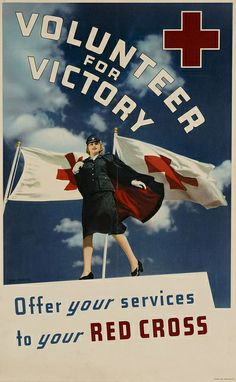 """Volunteer for Victory!"" ~ WWII Red Cross recruiting poster."