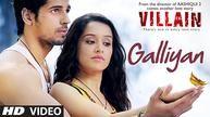 Ek Villain: Galliyan Video Song | Sidharth Malhotra, Shraddha Kapoor | Ankit Tiwari