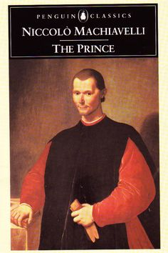 The Prince by Niccolò Machiavelli Classic Literature, Classic Books, The Prince Book, Niccolo Machiavelli The Prince, Passive Aggressive People, Books To Read, My Books, Precious Book, Meditation