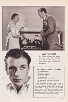 Vintage--Gary Cooper's Buttermilk Griddle Cakes as they appear in Favorite Recipes of the Movie Stars, a thin paperback cookbook published in Retro Recipes, Old Recipes, Vintage Recipes, Cookbook Recipes, Cooking Recipes, Recipies, Cooking Ideas, Homemade Cookbook, Cooking Websites