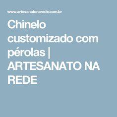 Chinelo customizado com pérolas | ARTESANATO NA REDE