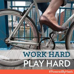 Work hard play hard. 'Your shoes should never slow you down  #poweredbyheels'