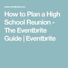 How to Plan a High School Reunion - The Eventbrite Guide | Eventbrite