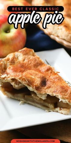 Apple Lovers rejoice with this Best Ever Classic Apple Pie Recipe. From the flaky crust to the tender apple inside, you will love this recipe! #applepie #pie #classicpie Apple Pie Recipes, Tart Recipes, Best Dessert Recipes, Fun Desserts, Holiday Recipes, Delicious Desserts, Snack Recipes, Easter Desserts, Yummy Food