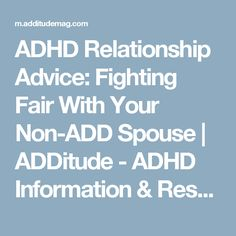 ADHD Relationship Advice: Fighting Fair With Your Non-ADD Spouse | ADDitude - ADHD Information & Resources
