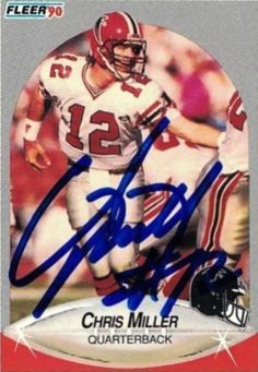 Find the best deal on Chris Miller autographed items for your collection of Sports, Football memorabilia. Football Trading Cards, Football Cards, Nfl Football, Football Helmets, Kenny Miller, Chris Miller, Football Memorabilia, Atlanta Falcons, Best Player