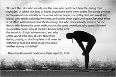 It is not the critic who counts...