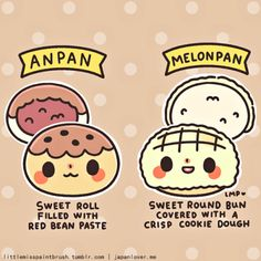 Our Tabemono Tournament returns with a very yummy bread battle! °˖✧◝(⁰▿⁰)◜✧˖° Which do you like more: Anpan's sweet red bean filling or Melonpan's crispy cookie covering?me Art by littlemisspaintbrush Japanese Sweets, Cute Japanese, Japanese Food, Japanese Pastries, Japanese Bread, Japanese Things, Learn Japanese Words, Japanese Phrases, Hiragana