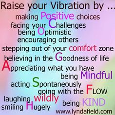 Repinned by http://www.tools-for-abundance.com/Raise_Your_Vibrations.html