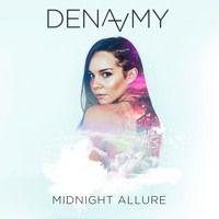 Midnight Allúre by @DenaAmy on SoundCloud
