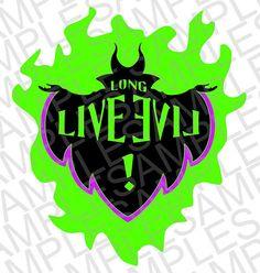Disney Inspired Descendants Long Live Evil SVG, DXF, and JPEG Digital Downloads