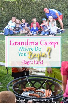 The top 8 tips for holding a grandma camp - So you want to hold a grandma camp (or cousin camp or grandparents camp). Where do you begin? Start right here at AdventuresinNanaLand.com. We can show you how to hold your own grandma camp - step by step. #grandmacamp #grandparentcamp #cousincamp #grandparents