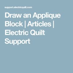 Draw an Applique Block | Articles | Electric Quilt Support