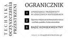Technika oczyszczania przestrzeni: ogranicznik. Więcej na drogadominimalizmu.pl