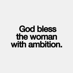 Woman with ambition