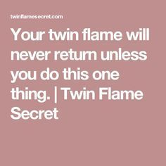Your twin flame will never return unless you do this one thing. Life Meaning Quotes, Twin Flame Love Quotes, Twin Quotes, Quotes Quotes, Twin Flame Runner, Twin Flame Reunion, Twin Flame Relationship, Relationship Quotes, Flame Tattoos