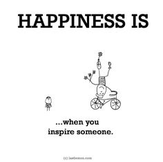 Happiness is, when you inspire someone. - Cute Happy Quotes Happiness is, when you inspire someone. - Cute Happy Quotes Happiness is, when you inspire someone. Cute Happy Quotes, Great Quotes, Inspirational Quotes, Make Me Happy, Happy Life, Are You Happy, What Is Happiness, Happiness Quotes, True Happiness