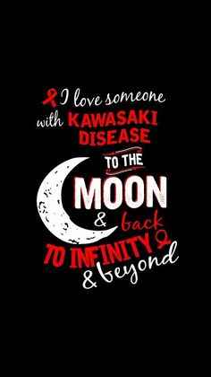 Kawasaki Disease❤️ - All Diseases Kawasaki Disease, I Love Someone, Autoimmune Disease, Baby Cards, Mommy And Me, Knowledge, Words, Health, Quotes