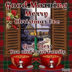 Christmas Eve Pictures, Christmas Eve Quotes, Christmas Scenes, Holiday Quote, Christmas Messages, Christmas Images, Merry Christmas Eve, Christmas Deco, Christmas Greetings