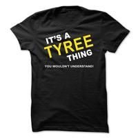 Its A Tyree Thing