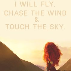chase the wind and touch the sky