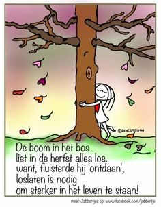 Loslaten.... Happy Quotes, Me Quotes, Funny Quotes, Funny Pics, Coaching, Outing Quotes, Dutch Quotes, One Liner, Happy Thoughts