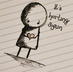Its hurting again...