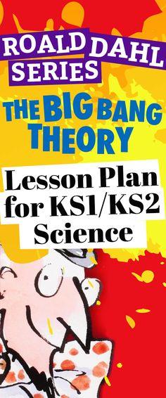 Roald Dahl Series: The Big Bang Theory – Lesson Plan for KS1/KS2 Science