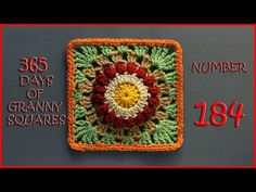 365 Days of Granny Squares Number 184 - YouTube