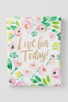 Floral Live For Today Canvas Wall Decor $20.00