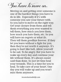 Lessons Learned in Life | You have to move on.