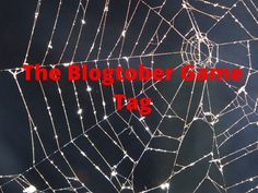 The Blogtober Tag Game Glasgow Girls, Game Tag, Media Influence, What Is Something, Top Blogs, Thing 1, Weird Stories, Super Hero Costumes, Lifestyle Group